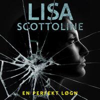 En perfekt løgn - Lisa Scottoline