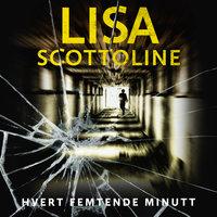 Hvert femtende minutt - Lisa Scottoline