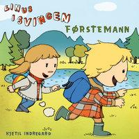 Linus i Svingen - Førstemann - Kjetil Indregard