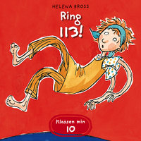 Ring 113! - Helena Bross