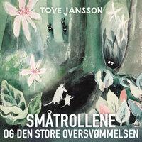 Småtrollene og den store oversvømmelsen - Tove Jansson