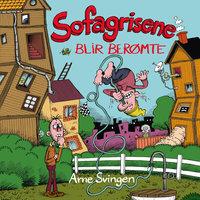 Sofagrisene blir berømte - Arne Svingen