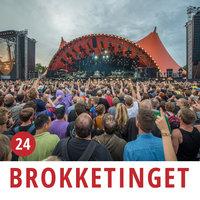 Brokketinget #24: Festival - Brokketinget