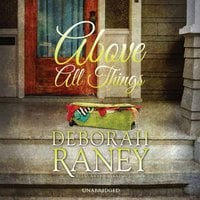 Above All Things - Deborah Raney