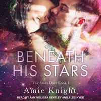 Beneath His Stars - Amie Knight