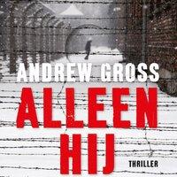 Alleen hij - Andrew Gross