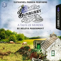 A Taste of Murder - Bunburry - Countryside Mysteries: A Cosy Shorts Series, Episode 3 (Unabridged) - Helena Marchmont