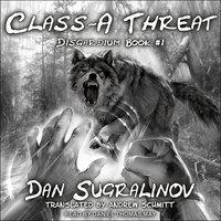 Class-A Threat - Dan Sugralinov