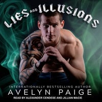 Lies and Illusions - Avelyn Paige