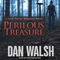 Perilous Treasure - Dan Walsh