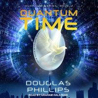 Quantum Time - Douglas Phillips