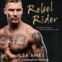 Rebel Rider - Ilsa Ames