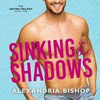 Sinking in the Shadows - Alexandria Bishop