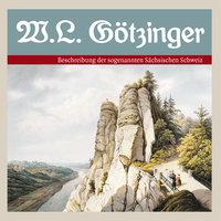 Beschreibung der sogenannten Sächsischen Schweiz