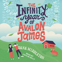The Infinity Year of Avalon James - Dana Middleton