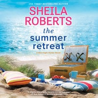 The Summer Retreat - Sheila Roberts