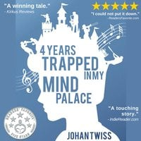 4 Years Trapped in My Mind Palace - Johan Twiss