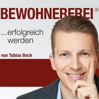 Bewohnerfrei: Erfolgreich werden - Tobias Beck