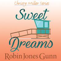 Sweet Dreams - Robin Jones Gunn