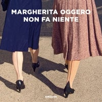 Non fa niente - Margherita Oggero