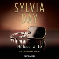 Riflessi di te - Sylvia Day