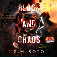 Blood and Chaos - S.M. Soto