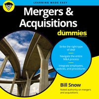 Mergers & Acquisitions for Dummies - Bill Snow