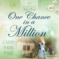 One Chance in a Million - Cathy Marie Hake