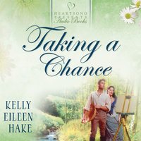 Taking a Chance - Kelly Eileen Hake