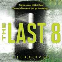 The Last 8 - Laura Pohl
