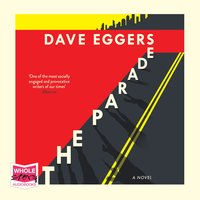 The Parade - Dave Eggers