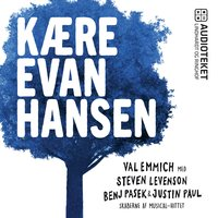 Kære Evan Hansen - Val Emmich, Justin Paul, Steven Levenson, Benj Pasek