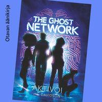 The Ghost Network - Aktivoi - I. l. Davidson