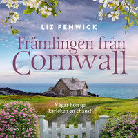 Främlingen från Cornwall - Liz Fenwick
