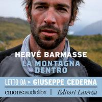 La montagna dentro - Hervé Barmasse
