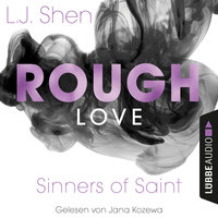 Sinners of Saint - Band 1.5: Rough Love - L.J. Shen
