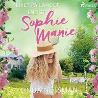 Livet på landet enligt Sophie Manie - Linda Netsman