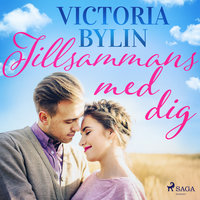Tillsammans med dig - Victoria Bylin