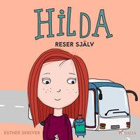 Hilda reser själv - Esther Skriver