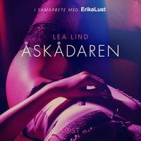 Åskådaren - erotisk novell - Lea Lind