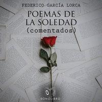 Poemas de la soledad en Columbia University - Federico García Lorca