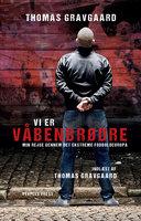 Vi er våbenbrødre - Thomas Gravgaard
