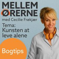 Mellem ørerne 3 – Bogtips med Tyge Brink - Cecilie Frøkjær