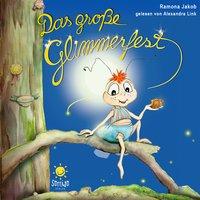 Das große Glimmerfest - Ramona Jakob