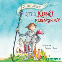 Ritter Kuno Kettenstrumpf - Oliver Pötzsch