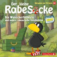 Der kleine Rabe Socke - Folge 2: Die Wunscherfüllkiste, Der Waldgeist, Haltet den Dieb! - Katja Grübel, Jan Strathmann