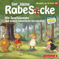 Der kleine Rabe Socke - Folge 5: Die Sportskanone, Der Honigmond, Der sprechende Busch - Katja Grübel, Jan Strathmann