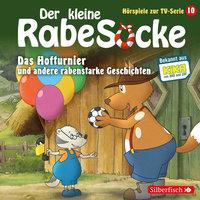 Der kleine Rabe Socke - Folge 10: Das Hofturnier, Die Waldprüfung, Bruder-Alarm! - Katja Grübel, Jan Strathmann