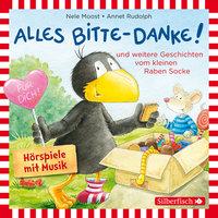 Kleiner Rabe Socke: Alles Bitte-Danke!, Alles Eis!, Socke will alles können und zwar ruckzuck! - Nele Moost, Annet Rudolph