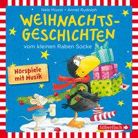Kleiner Rabe Socke: Weihnachtsgeschichten - Nele Moost, Annet Rudolph